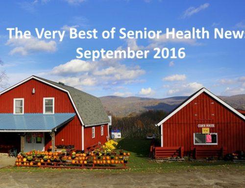 The Very Best in Senior Health News Roundup – September 2016