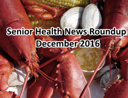 The Very Best in Senior Health News Roundup – December 2016