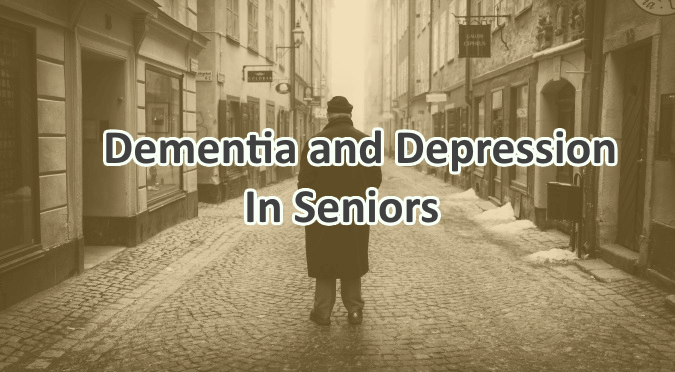 Dementia and Depression In Seniors