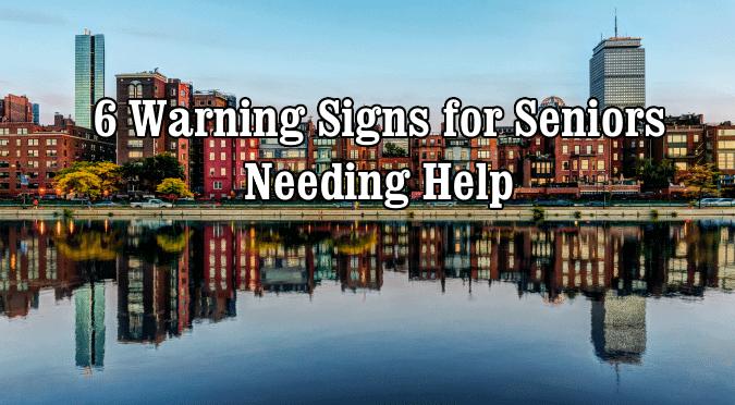 warning sings for seniors needing help
