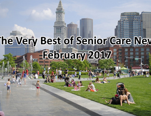 The Very Best of Senior Care News Roundup – February 2017