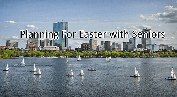 Planning for Easter with Seniors