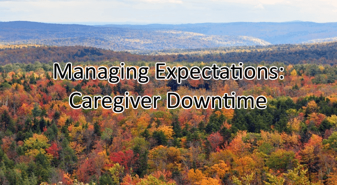 caregiver downtime