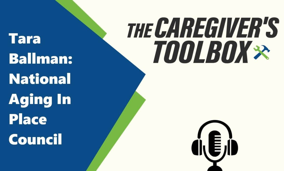 Tara Ballman - The National Aging In Place Council - The Caregiver's Toolbox Podcast by Minute Women Home Care
